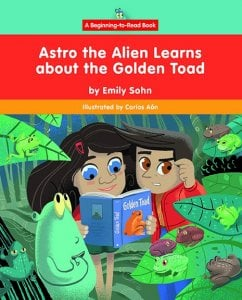Astro the Alien Learns about the Golden Toad - Paperback