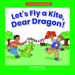 Let's Fly a Kite, Dear Dragon! - Paperback
