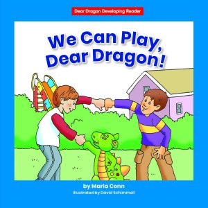 We Can Play, Dear Dragon! - Paperback