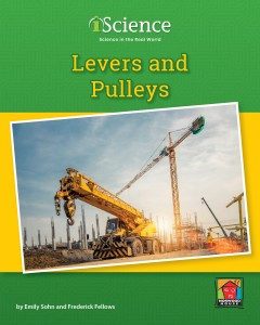 Levers and Pulleys (Level C) - Paperback
