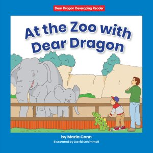 At the Zoo with Dear Dragon - eBook-Library
