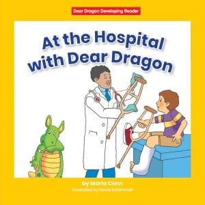 At the Hospital with Dear Dragon - Paperback