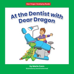 At the Dentist with Dear Dragon