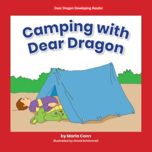 Camping with Dear Dragon