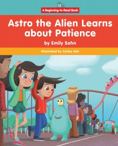 Astro the Alien Learns About Patience - eBook-Library