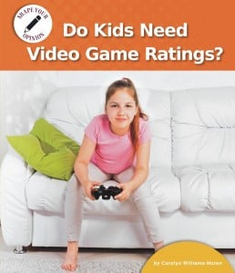 Do Kids Need Video Game Ratings? - eBook-Classroom